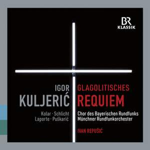 Igor Kuljerić: Croatian Glagolitic Requiem & Jakov Gotovac: Himna Slobodi Product Image