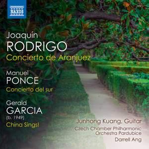 Rodrigo: Concierto de Aranjuez, Ponce: Concierto del sur & Gerald Garcia: China Sings! Product Image