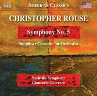 Christopher Rouse: Symphony No. 5