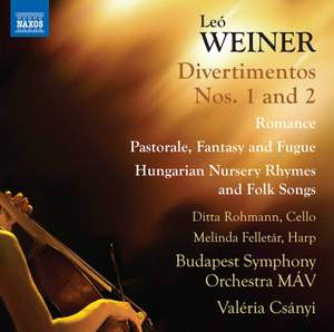 Weiner: Divertimentos, Romance, Pastorale, Fantasy and Fugue & Hungarian Nursery Rhymes