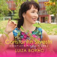Constantin Silvestri: Piano Works