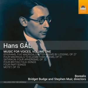 Gál: Music For Voices, Vol. 1
