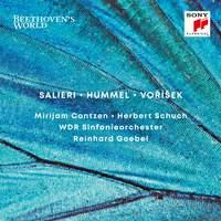 Beethoven's World: Salieri, Hummel, Vorisek