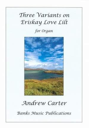 Andrew Carter: Three Variants on Eriskay Love Lilt