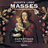 Lobo: Masses, Responsories & motets