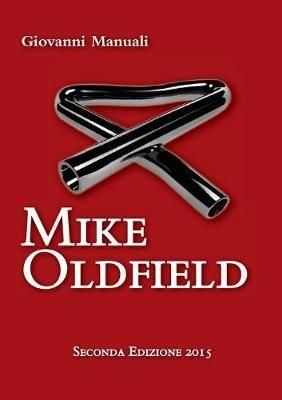 Mike Oldfield - Seconda Edizione 2015