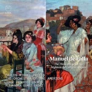 Falla: The Three-Cornered Hat & Nights in the Gardens of Spain