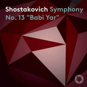 Shostakovich: Symphony No. 13 'Babi Yar' Product Image