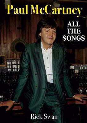 Paul McCartney: All The Songs