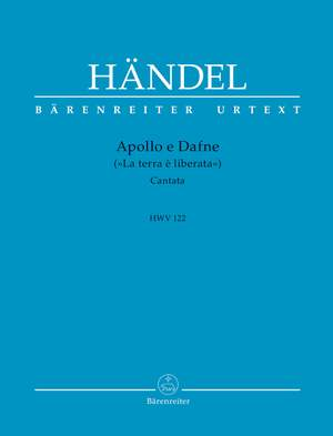 """Händel, Georg Friedrich: Apollo e Dafne (""""La terra è liberata"""") HWV 122"""