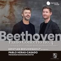 Beethoven: Piano Concerto No. 4 & 2 Overtures