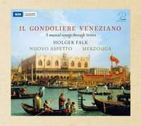 Il Gondoliere Veneziano - A Music Journey Through Venice