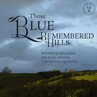 Those Blue Remembered Hills
