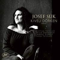 Josef Suk: Piano and Chamber Music