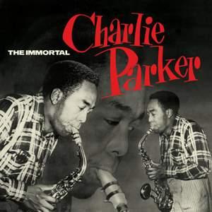 Immortal Charlie Parker + 6 Bonus Tracks! in Solid Green Vir