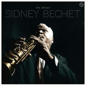 The Unique Sidney Bechet + 8 Bonus Tracks! Product Image