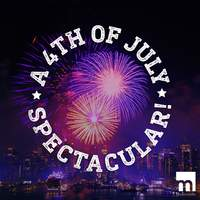 A July 4th Spectacular!