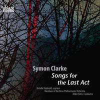 Symon Clarke: Songs for the Last Act