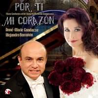 Por ti mi corazón: Three Centuries of Art Song by Mexican Composers