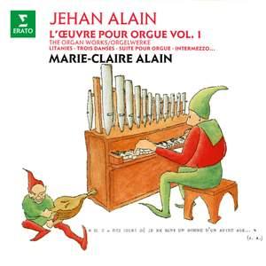 Alain: L'œuvre pour orgue, vol. 1. Litanies, Trois danses, Intermezzo (À l'orgue de la cathédrale Saint-Christophe de Belfort)