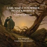 Weber, Krommer & Baermann: Clarinet Quintets