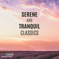 Serene and Tranquil Classics