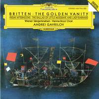 Britten: The Golden Vanity & Friday Afternoons