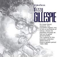 Timeless: Dizzy Gillespie