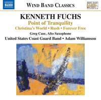Fuchs: Point of Tranquility, Chistina's World, Rush & Forever Free