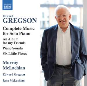 Edward Gregson: Complete Piano Works