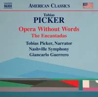 Tobias Picker: Opera Without Words