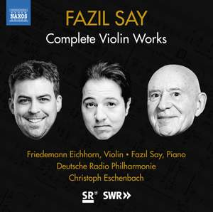 Fazil Say: Complete Violin Works Product Image