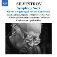 Silvestrov: Symphony No. 7, Ode to a Nightingale & Piano Concertino
