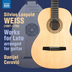 Silvius Leopold Weiss: Works for Lute (arranged for Guitar)