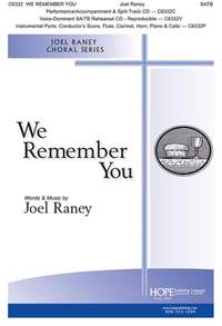 Joel Raney: We Remember You
