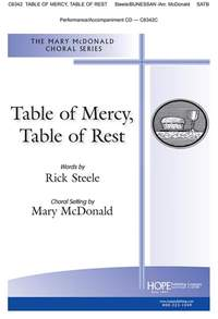 Rick Steele: Table of Mercy, Table of Rest