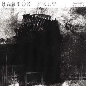 Bartók Felt
