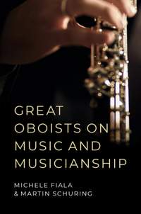 Great Oboists on Music and Musicianship