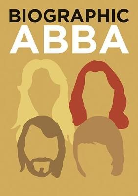 ABBA: Great Lives in Graphic Form