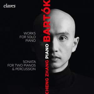 Bartók: Works for Solo Piano, Sonata for Two Pianos & Percussions