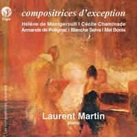 De Montgeroult, Chaminade, De Polignac, Selva, Bonis: Compositrices d'exception