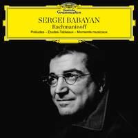 Rachmaninoff: Préludes, Études-Tableaux, Moments Musicaux