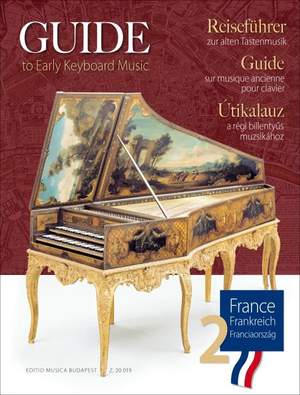 Guide to Early Keyboard Music: France 2