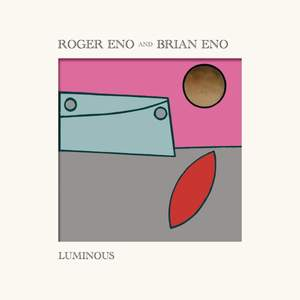 Roger Eno and Brian Eno: Luminous Product Image