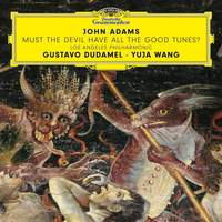 John Adams: Must the Devil Have All the Good Tunes? - Vinyl Edition