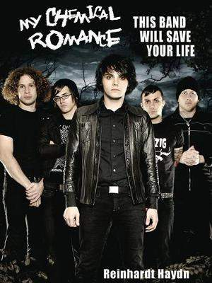 My Chemical Romance: This Band Will Save Your Life