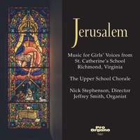 Jerusalem: Music for Girls' Voices