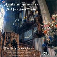Awake the Trumpets!: Music for a Grand Wedding