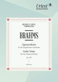 Brahms: Zigeunerlieder, Op. 103