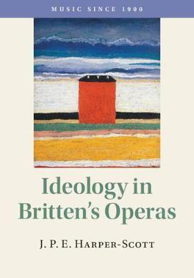 Ideology in Britten's Operas
